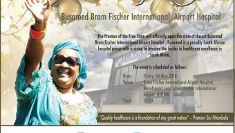 The Premier of Free State will Officially Open the state-of-the-art Busamed Bram Fischer International Airport Hospital